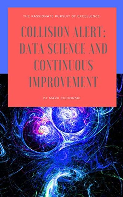 Data science and continuous improvement