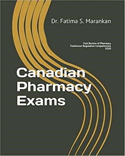 Canadian Pharmacy Exams-Fast Review of Pharmacy Technician Regulation Competencies 2020