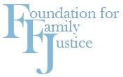 Foundation for Family Justice
