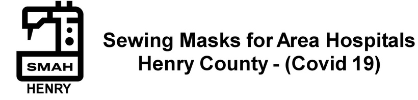 Sewing Masks for Area Hospitals- Henry County- (COVID-19)