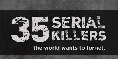 Narrator of 35 Serial Killers TV Documentary series, 13 episodes, crime series, TVNZOnDemand