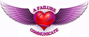 A Failure 2 Communicate