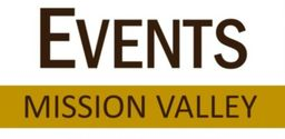 EVENTS  MISSION  VALLEY