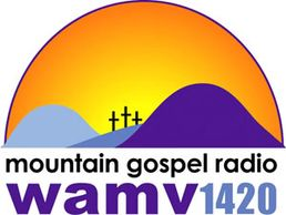 Mountain Gospel Radio WAMV 1420 A.M.