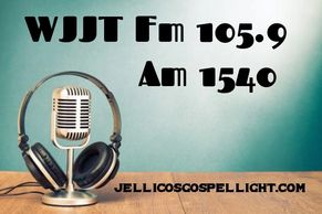 Listen to Gospel Radio Favorites weekly on WJJT 105.9 F.M. every Wednesday evening at 7:00 p.m.