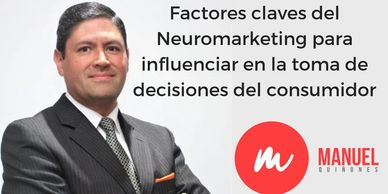 Manuel Quiñones Neuromarketing Experto Conferencista Neuromarketing Neuroventas Marketing Ventas