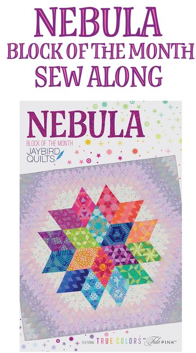 2021 Nebula Quilt Along Block of the Month!