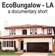 Director Robin Wilson. Eco Bungalow LA Documentary Short