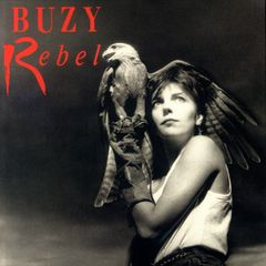 Buzy, the 80's hit maker coming back with this album Rebel, produced by Thierry WOLF for FGLMUSIC