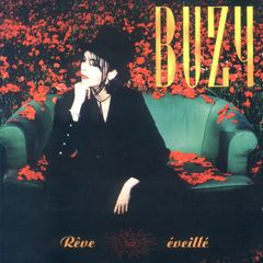 Buzy, Rêve Éveillé, tender album of the 80's hits maker, produced by Thierry WOLF
