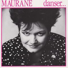 Maurane, first album produced by Francis Lai and released by Thierry WOLF for FGL PRODUCTIONS