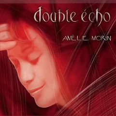 Amélie Morin, Double Echo, if you like Mylène Farmer, listen this singer which influence her