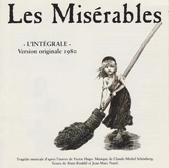 Les Miserables, original french version, produced by Thierry WOLF for FGL PRODUCTIONS