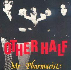 THE OTHER HALF, Mr Pharmacist, an EVA album, a label of FGL PRODUCTIONS