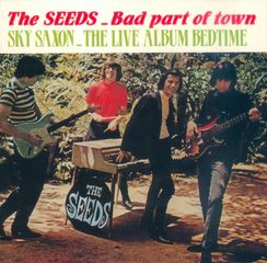 THE SEEDS, Bad Part Of Town, an EVA album - A label of FGL PRODUCTIONS