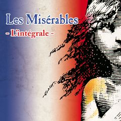 Les Misérable, original recording (french language) produced by Thierry WOLF or FGL PRODUCTIONS