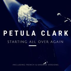Pétula Cmark, Starting All Over Again, New Single against covid produced by Thierry WOLF