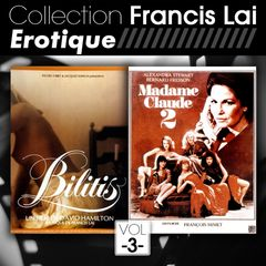 "Francis Lai ""Erotic"" fom Bilitis to Madame Claude, produced by Play-Time for FGL PRODUCTIONS"