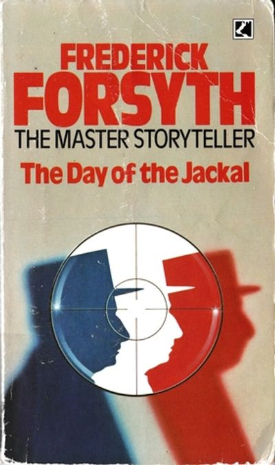 day of the jackal, frederick forsyth, thriller, mystery, book, fiction, assassination, history, fact