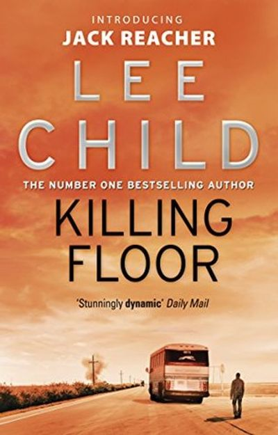 lee child, jack reacher, killing floor, thriller, murder mystery, origin story, andrew child, loner