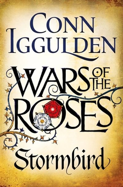 war of the roses, stormbird, conn iggulden, game of thrones, historical fiction, derihew brewer