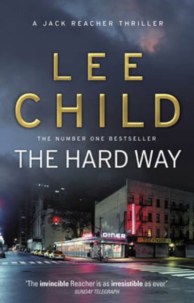 jack reacher, lee child, the hard way, night school, the sentinel, andrew child, factbehindfiction,