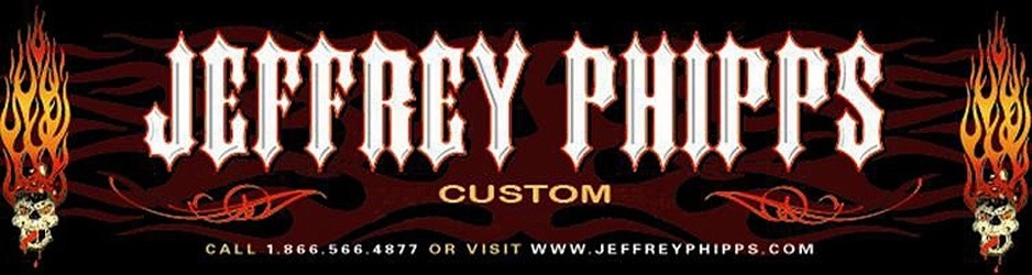 Jeffrey Phipps Custom