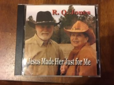 "R.Q. and Betty Jones  on the CD ""Jesus Made Her Just For Me"