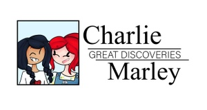 Charlie & Marley's Great Discoveries
