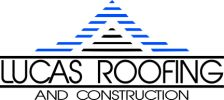 Lucas Roofing and Construction