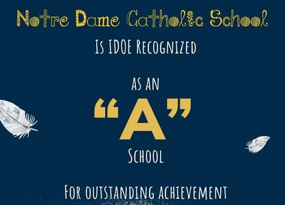 "Notre Dame Catholic School is IDOE Recognized as an ""A"" School for Outstanding Achievement"