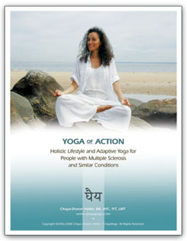 Yoga of Action; Holistic Lifestyle adaptive yoga for people with MS and similar conditions, manual