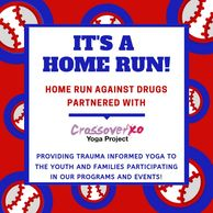 Home Run Against Drugs partner with Crossover Yoga Project to provide trauma informed yoga to youth!