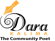 Dara Kalima, The Community Poet