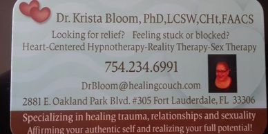 Let's Talk! Dr. Krista Bloomcontact info call or text 754-234-6991 or drbloom@healingcouch.com