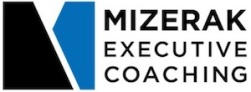 Mizerak Executive Coaching - Be Empowerful.