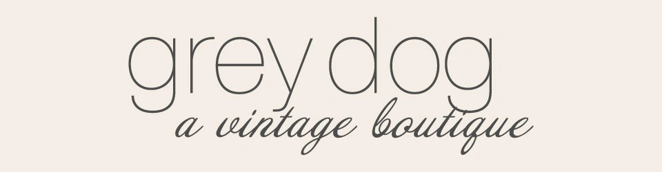 grey dog, a vintage boutique
