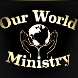 Our World Ministry