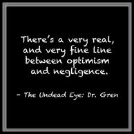 A quote from the short story The Undead Eye: Dr. Gren, from The Outsider's Mind by Sean Aeon.