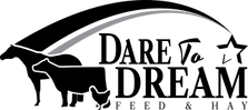 Dare to Dream Feed and Hay