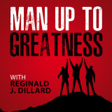 Man Up To Greatness