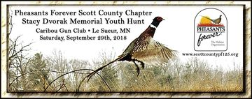 Pheasants Forever Scott County Chapter Stacy Dvorak Memorial Youth Hunt