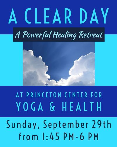 A Clear Day healing health retreat network spinal analysis chiropractic Princeton NJ New Jersey