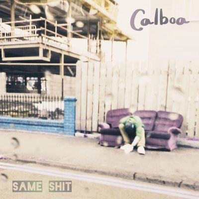 Calboa - Same Shit. The official artwork for Same Shit by Calboa. Calboa Cover art artwork Cd vinyl sleeve