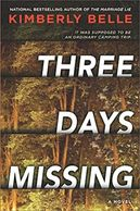 book cover for Three Days Missing by Kimberly Belle