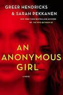 Red cover and two female faces on book titled An Anonymous Girl by Greer Hendricks & Sarah Pekkanen