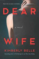 book cover for Dear Wife by Kimberly Belle
