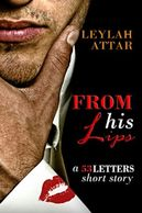 Man with red lipstick stain on shirt cuff from book cover From His Lips by Leylah Attar