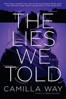 Purple and black cover for book titled The Lies We Told by Camilla Way