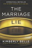 book cover for The Marriage Lie by Kimberly Belle